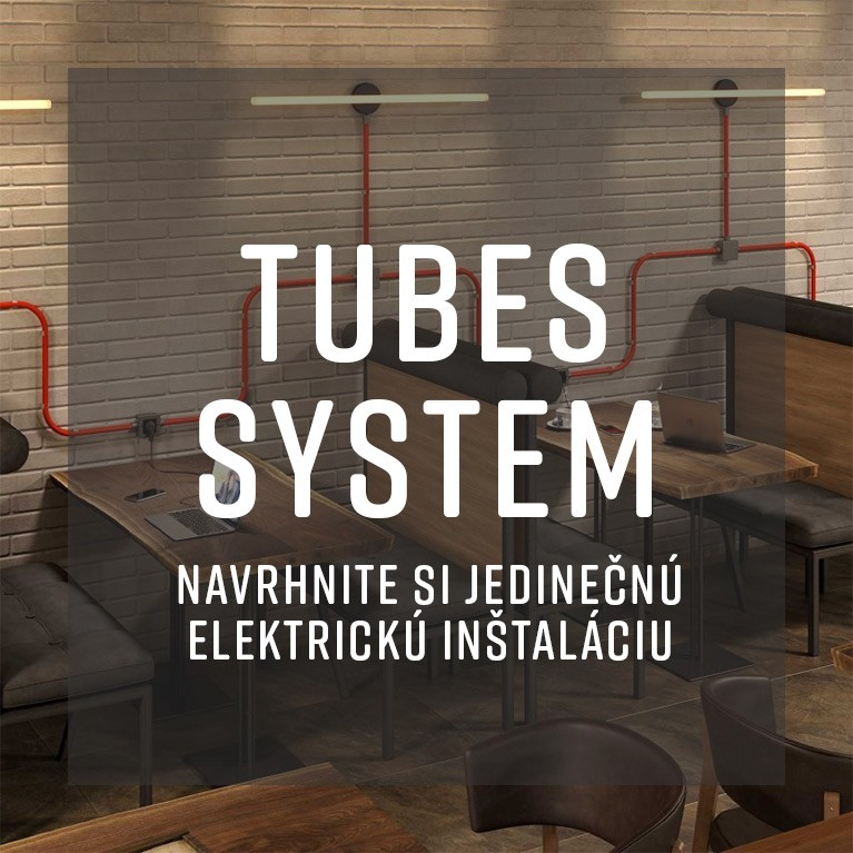 Tubes System